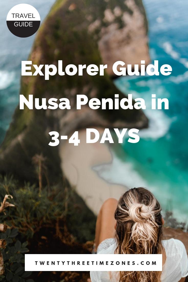 Nusa Penida Tour Exploring the Island Travel Guide